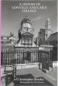 A History of Gonville and Caius College