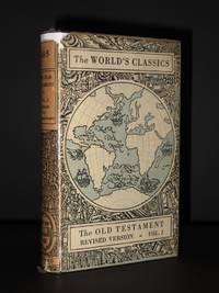 The Old Testament: Volume I, Genesis to Deuteronomy (The World's Classics No. 385)
