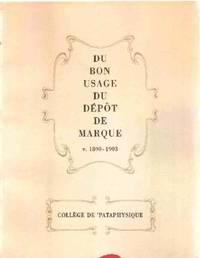 image of Du bon usage du depot de marque v. 1890-1903