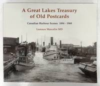 image of A Great Lakes Treasury of Old Postcards: Canadian Harbour Scenes 1894-1960