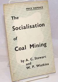 image of The Socialisation of Coal Mining