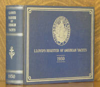 LLOYD'S REGISTER OF AMERICAN YACHTS, 1950, A LIST OF THE SAILING AND POWER YACHTS, YACHT CLUBS AND YACHTSMEN OF THE UNITED STATES, THE DOMINION OF CANADA, THE WEST INDIES AND SOUTH AMERICA