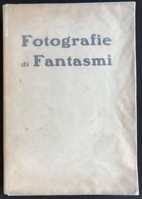 image of Fotografie di Fantasmi [Photographs of phantasms]