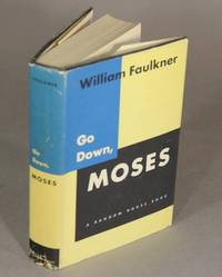 Go down, Moses, and other stories by  WILLIAM FAULKNER  - First edition  - 1942  - from Rulon-Miller Books (SKU: 22574)
