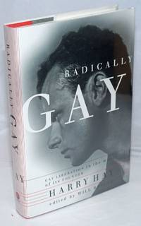 image of Radically Gay: gay liberation in the words of its founder