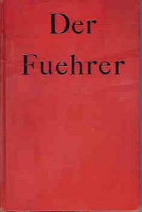Der Fuehrer:  Hitler's Rise to Power by  Konrad (translated by Ralph Manheim) Heiden - First Edition - 1944 - from Orielis' Books (SKU: 004792)