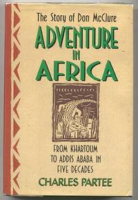 Adventure in Africa : The Story of Don McClure