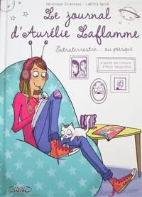 image of Le journal d'Aurélie Laflamme T.1 : Extraterrestre. ou presque