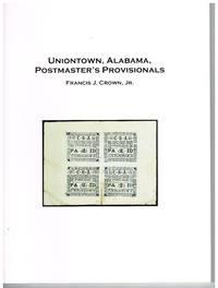 Uniontown, Alabama Postmaster'd Provisionals Catalog