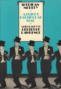 A Bright Particular Star.  A Biography of Gertrude Lawrence
