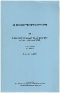 No Child Left Behind Act of 2001 (107th Congress, 1st Session)