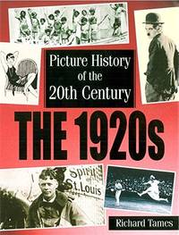 Picture History of the 20th Century: 1920s