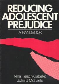Reducing Adolescent Prejudice: A Handbook