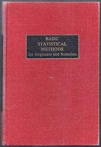 Basic Statistical Methods for Engineers and Scientists