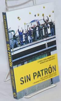 Sin Patron: Stories from Argentina\'s Worker-Run Factories