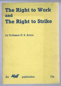 The Right to Work and the Right to Strike