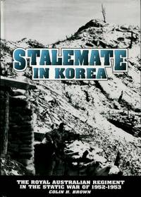 Stalemate in Korea, and How We Coped 1952 - 1953