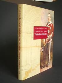 Fred Cumberland: Building the Victorian Dream