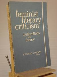 Feminist Literary Criticism: Explorations in Theory