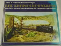 Der Rheingold-Express: Eine Fahrt mit dem Salonwagenzug der Deutschen Reichsbahn