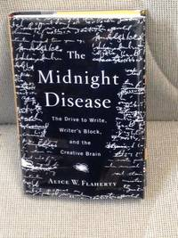 image of The Midnight Disease, the Drive to Write, Writer's Block and the Creative Brain