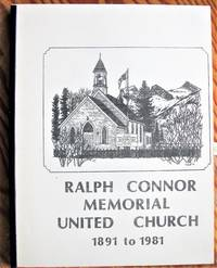 Ralph Connor Memorial United Church 1891 to 1981