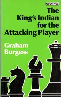 The King's Indian for the Attacking Player