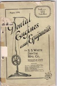 August 1898 Dental Engines and Equipments