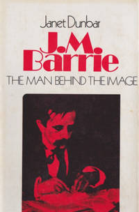 J. M. Barrie: The Man Behind the Image