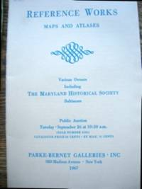 Art & Literary Reference Works, Maps and Atlases; various owners, including the Maryland Historical Society, Baltimore...