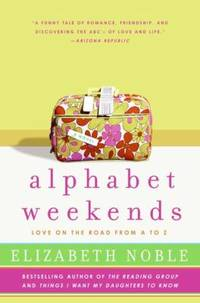 image of Alphabet Weekends : Love on the Road from a to Z