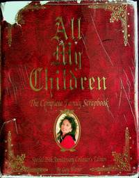 All My Children - The Complete Family Scrapbook