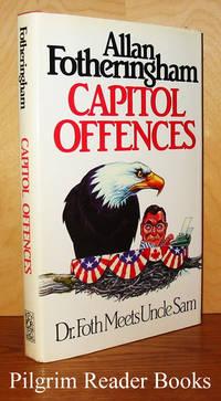 Capital Offences: Dr. Foth Meets Uncle Sam