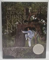 The Art of Chinese Kung Fu by Zhang Zheyi - First Edition - 2014 - from The Book Merchant Jenkins (SKU: 0004227)