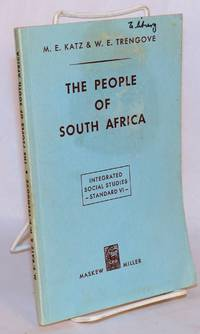 The people of South Africa; an integrated course in Social Studies for Standard VI