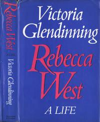 Rebecca West A life