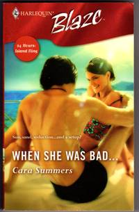 When She Was Bad..(24 Hours: Island fling) Harlequin Blaze  No. 239