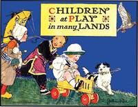 CHILDREN AT PLAY IN MANY LANDS