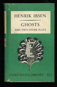 Ghosts and Two Other Plays