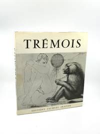 Pierre-Yves Trémois; Gravures, Monotypes
