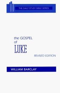 image of The Gospel of Luke (The Daily Study Bible Series. - Rev. ed)