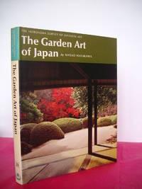 THE GARDEN ART OF JAPAN (The Heibonsha Survey of Japanese Art Volume 28)