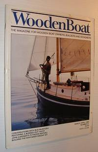 WoodenBoat (Wooden Boat), March / April 1983, Number 51 - The Magazine for Wooden Boat Owners, Builders and Designers