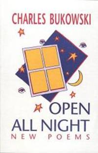 Open All Night by Charles Bukowski - Paperback - 2002-04-04 - from Books Express (SKU: 1574231359n)