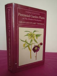 PERENNIAL GARDEN PLANTS OR THE MODERN FLORILEGIUM A Concise Account of  Herbaceous plants, Including bulbs, for General Garden Use  [with Signed Letter from G. S. Thomas]