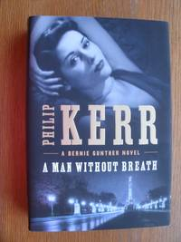 A Man Without Breath by  Philip Kerr  - First US edition first printing  - 2013  - from Scene of the Crime Books, IOBA (SKU: 19096)