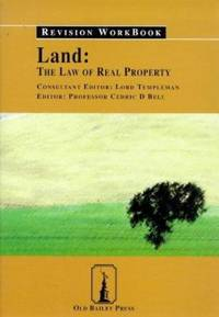 Land: the Law of Real Property: Revision Workbook