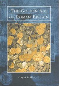 The Golden Age of Roman Britain