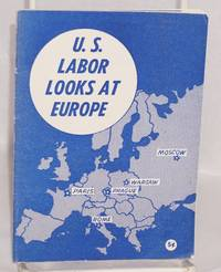 U.S. Labor Looks At Europe