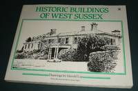 image of Historic Buildings of West Sussex with Drawings by Gerald Lip
